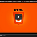 HTML5 Interview Questions and Answers : 10 commonly asked questions
